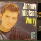 JOHNNY TILLOTSON~Worry~MGM K13255  45