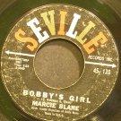 MARCIE BLANE~Bobby's Girl~Seville 120 (Soft Rock)  45