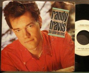 RANDY TRAVIS~Too Gone Too Long~Warner Bros. 28286 VG+ 45