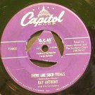 RAY ANTHONY~There Are Such Things~Capitol F2002 (Big Band Swing)  45
