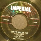 RICKY NELSON~Don't Leave Me~IMPERIAL 164 (Soft Rock)  45 EP