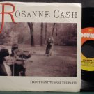 ROSANNE CASH~I Don't Want to Spoil the Party~Columbia 68599 VG+ 45