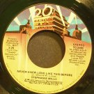 STEPHANIE MILLS~Never Knew Love Like This Before~20th Century Fox 2460 (Disco)  45