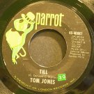 TOM JONES~Till~Parrot 40067  45