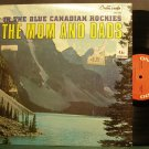THE MOMS AND DADS~The Rangers Waltz~GNP Crescendo 2061 VG+ Canada LP