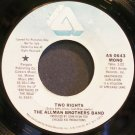 ALLMAN BROTHERS BAND~Two Rights~Arista 0643 (Southern Rock) Promo VG++ 45