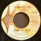 DENISE LASALLE~A Man Size Job~Westbound 206 (Soul) VG+ 45