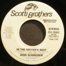 JOHN SCHNEIDER~In the Driver's Seat~Scotti Bros. 03062 Promo Rare VG+ 45