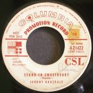 JOHNNY RAGSDALE~Stand in Sweetheart~Columbia 21422 Promo 45