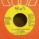 K.T. OSLIN~I'll Always Come Back~RCA 7-R Promo M- 45