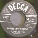LINDSAY CROSBY~That's What I Want for Christmas~Decca 27812 (Christmas) Rare 45