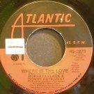 ROBERTA FLACK & DONNY HATHAWAY~Where is the Love~Atlantic 2879 (Soul) VG++ 45