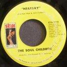 SOUL CHILDREN~Hearsay~Stax 0119 (Soul)  45