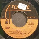 SPINNERS~Long Live Soul Music~Atlantic 3814 (Funk) VG+ 45