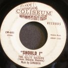 THE SYLTE SISTERS~Should I~Coliseum 601 (Rock & Roll) Rare 45