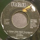TAVARES~A Penny for Your Thoughts~RCA 13292 (Disco)  45