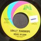 BRIAN HYLAND~Lonely Teardrops~UNI 55272 (Soft Rock) VG++ 45