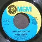 DONNY OSMOND~Sweet and Innocent~MGM 14227 VG+ 45