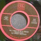 EVERLY BROTHERS~All I Have to Do is Dream~Eric 255 (Soft Rock) VG++ 45