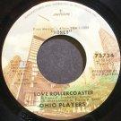 OHIO PLAYERS~Love Rollercoaster~Mercury 73734 (Funk)  45