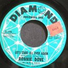 RONNIE DOVE~Let's Start All Over Again~Diamond 198 VG+ 45