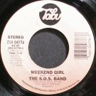 THE S.O.S. BAND~Weekend Girl~Tabu 04776 (Disco) Rare VG+ 45