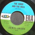 JEWEL AKENS~The Birds and the Bees~Era 3141 (Early R&B)  45