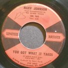 MARV JOHNSON~You Got What it Takes~United Artists 185 (Soul)  45