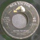 NEIL SEDAKA~Waiting for Never~RCA Victor 8169  45