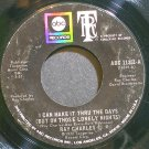 RAY CHARLES~I Can Make it Through the Days~ABC 11351 (Soul) VG+ 45