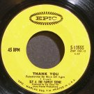 SLY & THE FAMILY STONE~Thank You~EPIC 10555 (Funk)  45