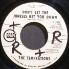 THE TEMPTATIONS~Don't Let the Joneses Get You Down~Gordy 7086 (Soul) Promo Rare 45