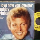 BOBBY VINTON~I Love How You Love Me~EPIC 10397 VG+ 45