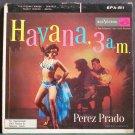 PEREZ PRADO~Havana, 3 A.M. (PS)~RCA Victor 811  45 EP