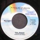 PHIL REGAN~A Little Bit of Heaven~MCA 65008  45
