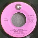 STEVIE WOODS~Steal the Night~Cotillion 46016 (Soul) VG+ 45