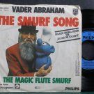 VADER ABRAHAM~The Smurf Song~Philips 693 Germany 45
