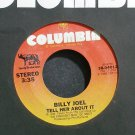 BILLY JOEL~Tell Her About it~Columbia 04012 (Soft Rock) VG+ 45
