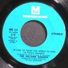 THE HILLSIDE SINGERS~I'd Like to Teach the World to Sing~Metromedia 231 VG+ 45