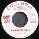 JIMMY DEAN~Shenandoah~Columbia 43021 Promo VG+ 45