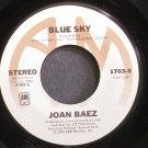 JOAN BAEZ~Blue Sky~A&M 1703-S VG+ 45
