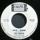 LOU CHRISTIE~Have I Sinned~Colpix 753 (Soft Rock) Promo Rare VG+ 45