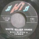 BILL BLACK'S COMBO~White Silver Sands~Hi #2021 (Rock & Roll) VG+ 45