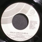 CAROLE KING~Only Love is Real~Ode 66119-S VG++ 45