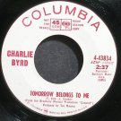 CHARLIE BYRD~Tomorrow Belongs to Me~Columbia 43834 (Guitar) Promo VG+ 45