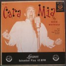 DAVID WHITFIELD~Cara Mia (PS)~Decca 6225   45 EP