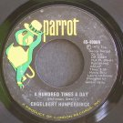 ENGELBERT HUMPERDINCK~A Hundred Times a Day~Parrot 40069 VG++ 45