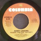 KENNY LOGGINS~I'm Alright~Columbia 11317 (OST) VG+ 45