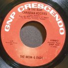 THE MOMS & DADS~In the Blue Canadian Rockies~GNP Crescendo 451 VG++ 45