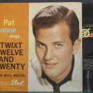 PAT BOONE~Twixt Twelve and Twenty~Dot 15955 VG+ 45